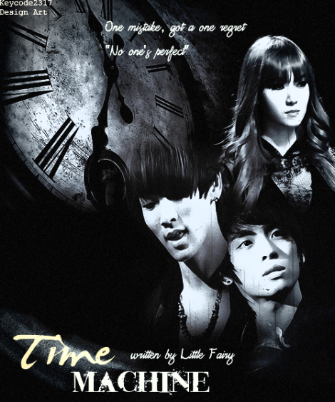 (Oneshot) Time Machine (Full Remake)